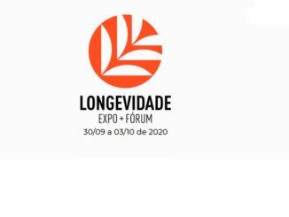 Longevidade Expo e o Fórum 2020