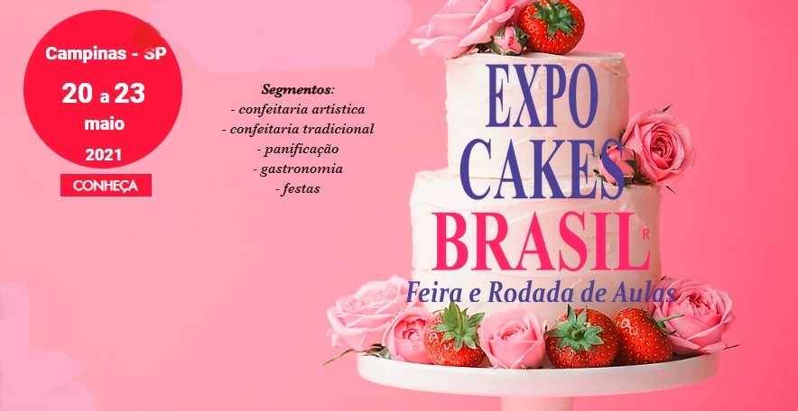Expo Cakes Brasil Campinas 2021