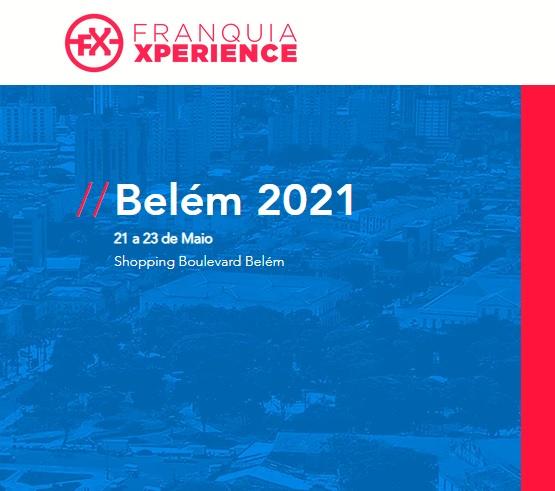 FRANQUIA XPERIENCE 2021 Belém