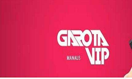 Garota VIP Manaus 2021